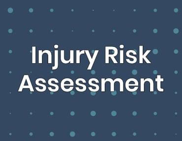 Injury Risk Assessment
